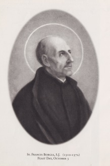 St. Francis Borgia, SJ, 4th Duke of Gandía and the 3rd General of the Society.